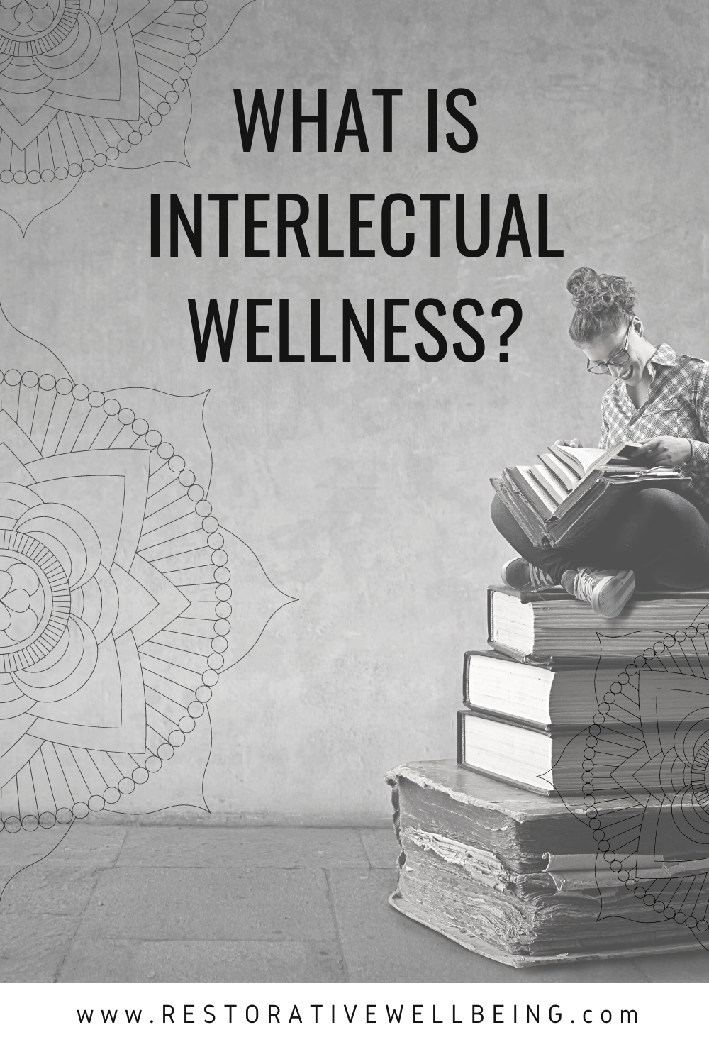 What is Intellectual Wellness?